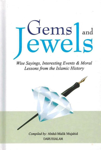 Gems and Jewels: Wise Sayings Interesting Events & Moral Lessons From The Islamic History - Islamic Books - Dar-us-Salam Publishers