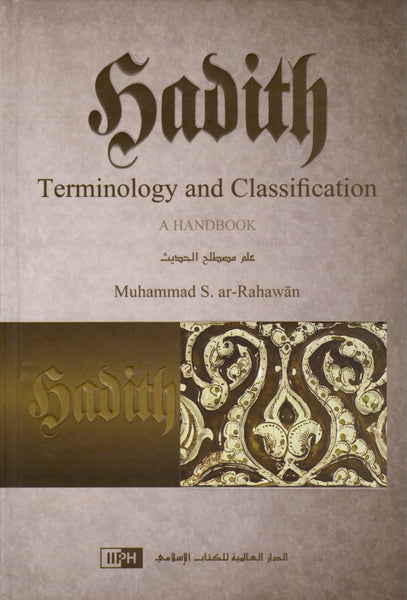 Hadith Terminology And Classification: A Handbook - Hardcover - Islamic Books - IIPH