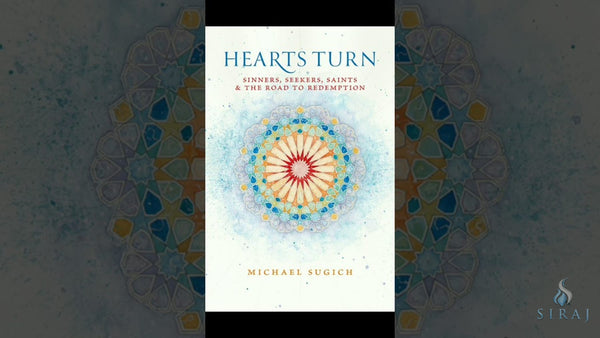 Hearts Turn: Sinners Seekers Saints and the Road to Redemption - Islamic Books - Telltale Texts