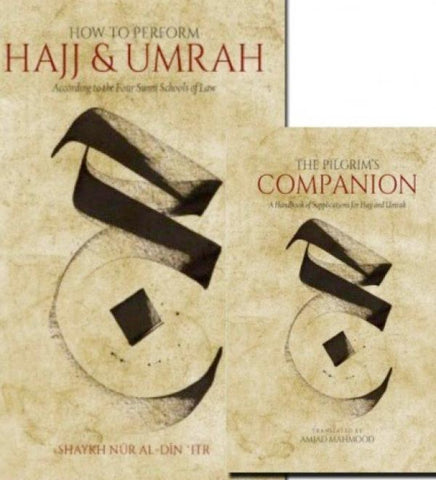How To Perform Hajj & Umrah According To The Four Sunni Schools Of Law - Islamic Books - Heritage Press