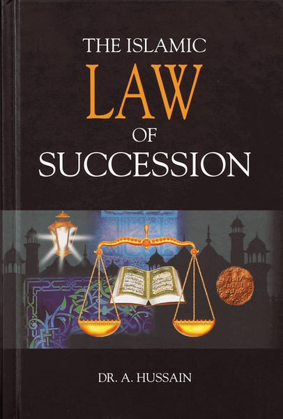 Islamic Law Of Succession - Islamic Books - Dar-us-Salam Publishers