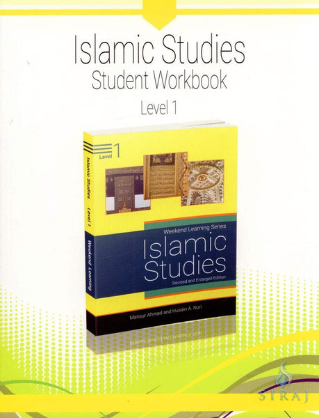 Islamic Studies Level 1 Student Workbook (Revised and Enlarged Edition) - Islamic Books - Weekend Learning Publishers