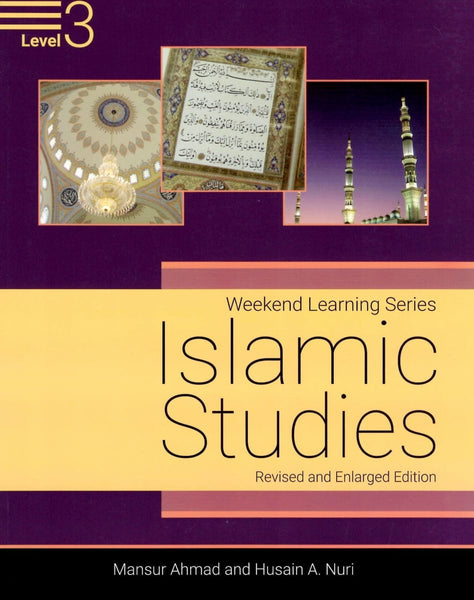 Islamic Studies Level 3 (Revised and Enlarged Edition) - Islamic Books - Weekend Learning Publishers