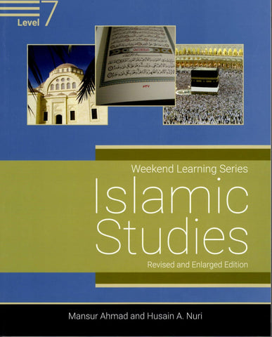 Islamic Studies Level 7 (Revised and Enlarged Edition) - Islamic Books - Weekend Learning Publishers