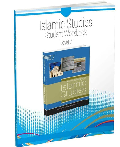 Islamic Studies Level 7 Student Workbook (Revised and Enlarged Edition) - Islamic Books - Weekend Learning Publishers