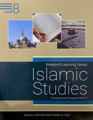 Islamic Studies Level 8 (Revised and Enlarged Edition) - Islamic Books - Weekend Learning Publishers