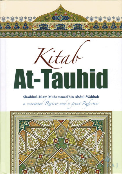 Kitab At-Tauhid: The Book of Monotheism Full-Color Edition - Islamic Books - Dar-us-Salam Publishers
