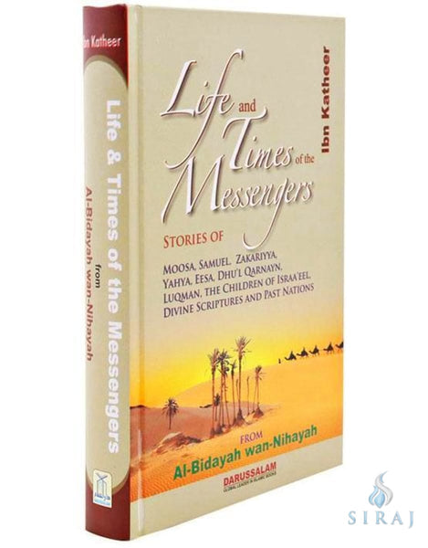 Life And Times Of The Messengers - Islamic Books - Dar-us-Salam Publishers