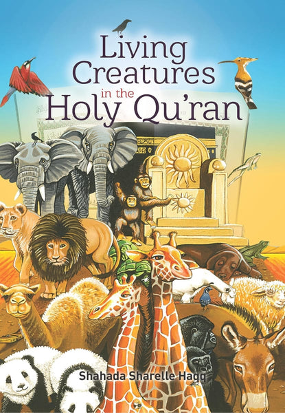 Living Creatures In The Holy Quran - Childrens Books - Tughra Books