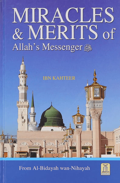 Miracles & Merits Of Allahs Messenger - Islamic Books - Dar-us-Salam Publishers