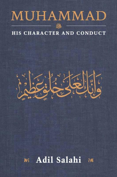 Muhammad: His Character And Conduct - Paperback - Islamic Books - The Islamic Foundation