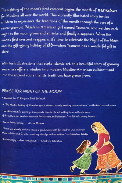 Night of the Moon: A Muslim Holiday Story - Hardcover - Childrens Books - Hena Khan