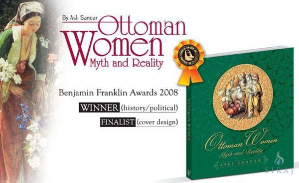 Ottoman Women: Myth And Reality - Islamic Books - Tughra Books