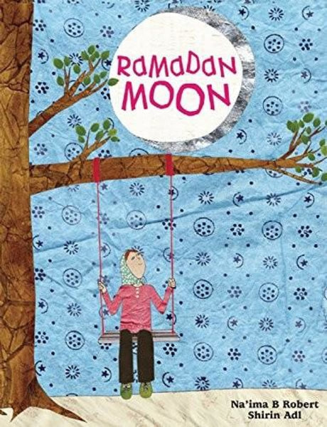 Ramadan Moon - Childrens Books - Naima Robert
