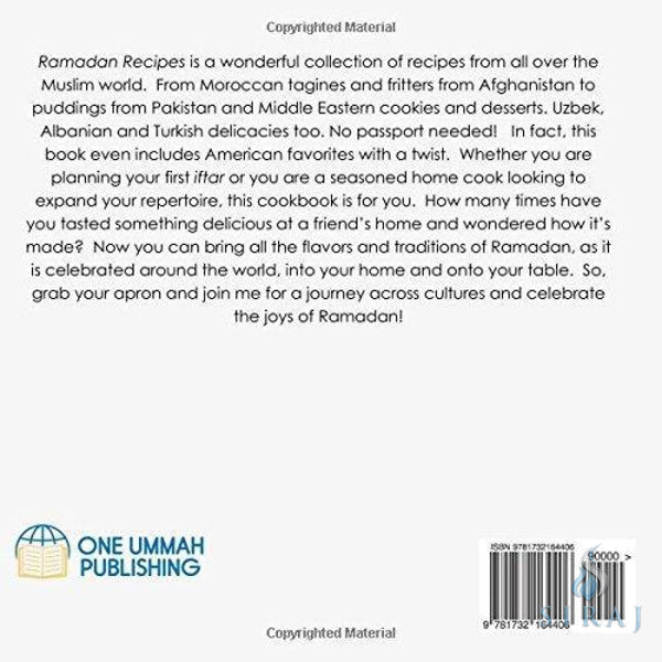 Ramadan Recipes: From Our Holiday Table To Yours - Islamic Books - One Ummah Publishing