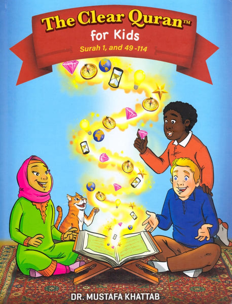 The Clear Quran For Kids: English With Arabic Text - Hardcover - Children's Books - Furqan Group