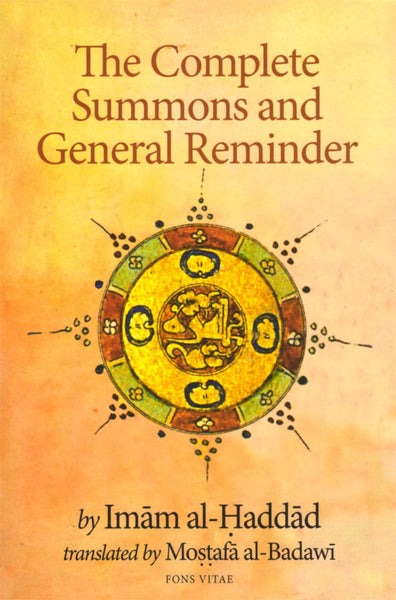The Complete Summons and General Reminder - Islamic Books - Fons Vitae