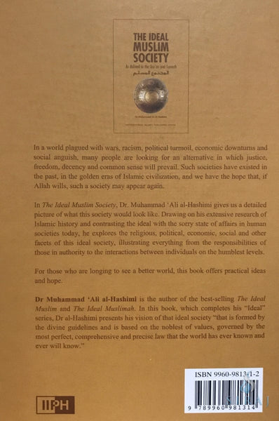 The Ideal Muslim Society : As Defined in the Quran and Sunnah - Islamic Books - IIPH