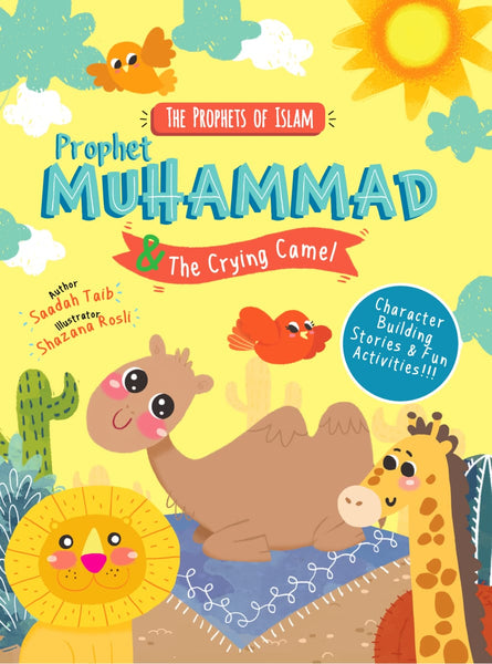 The Prophets Of Islam: Prophet Muhammad And The Crying Camel Activity Book - Childrens Books - The Islamic Foundation