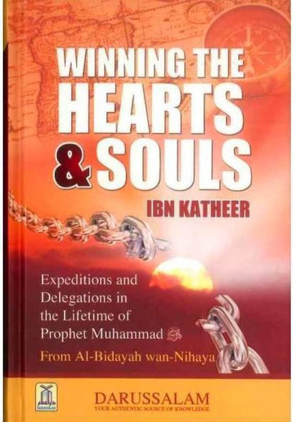Winning The Hearts & Souls - Islamic Books - Dar-us-Salam Publishers