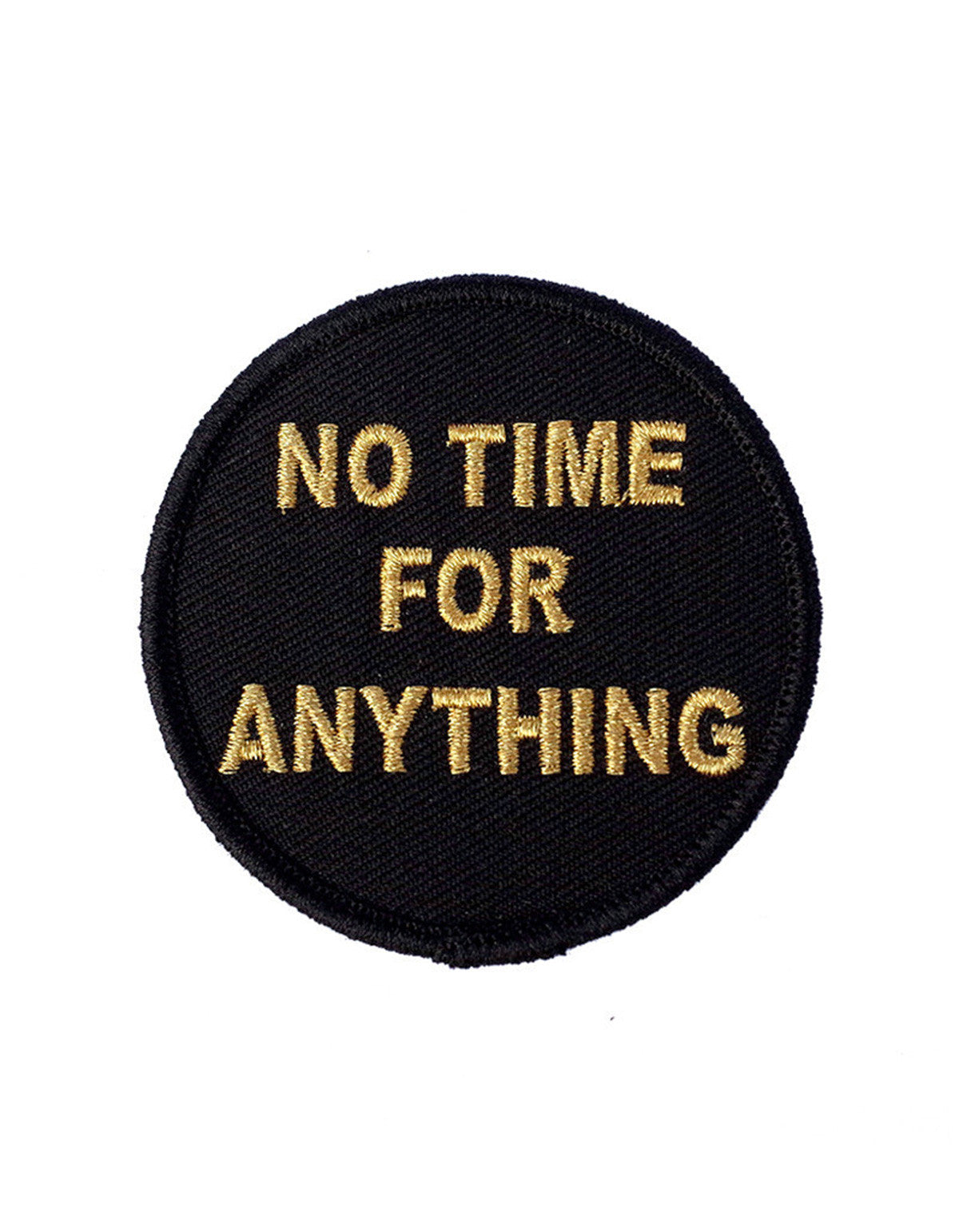 Explorer's Press No Time For Anything Patch Black - Still Life