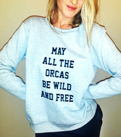 May all the Orcas be Wild and Free Jumper - Wilddtail