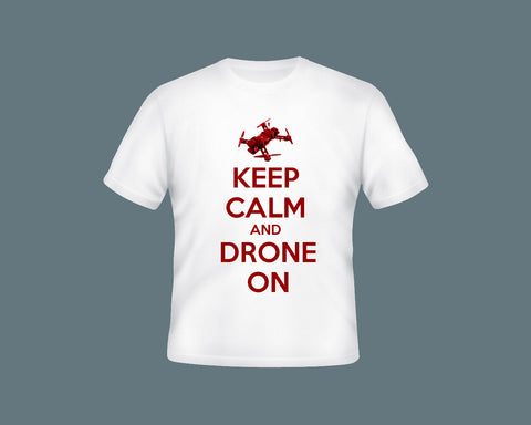 Keep Calm and Drone On Adult T-Shirt