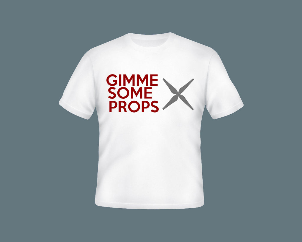 Gimme Some Props Adult T-Shirt