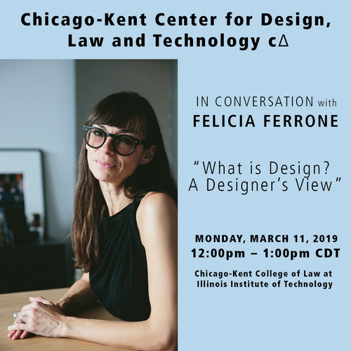 """What Is Design? A Designer's View"" A Conversation with Felicia Ferrone"