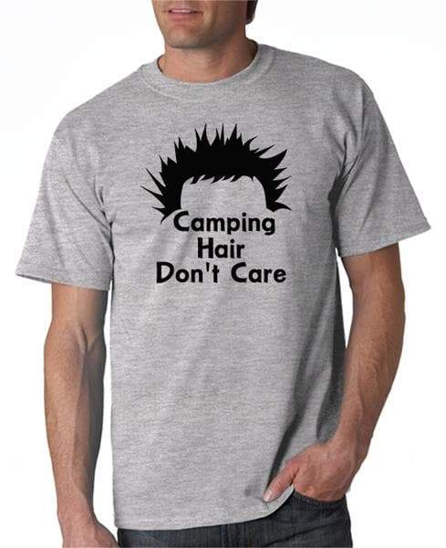 Camping Hair Don't Care! T-Shirt