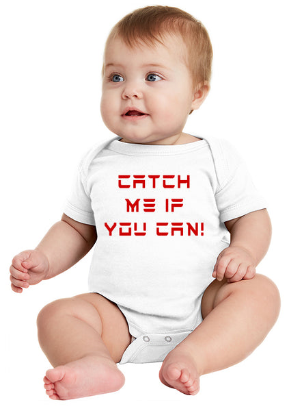 Catch Me If You Can - Onesie