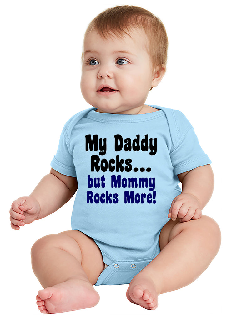 My Daddy Rocks - but Mommy Rocks More! Baby Bodysuit