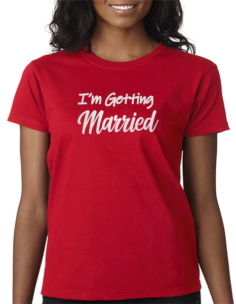 I'm Getting Married . . . Perfect for the Bride/Groom to Be