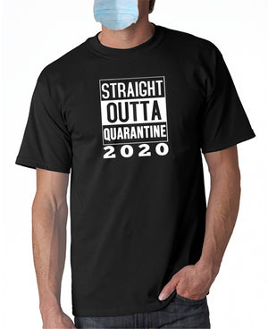 Straight Outta Quarantine - T-Shirt CoVid-19