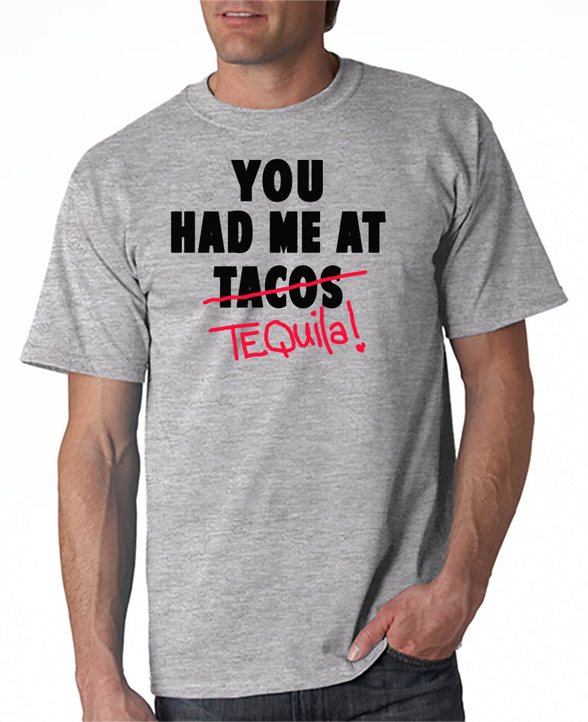 You Had Me At Tequila t-shirt Cinco de Mayo