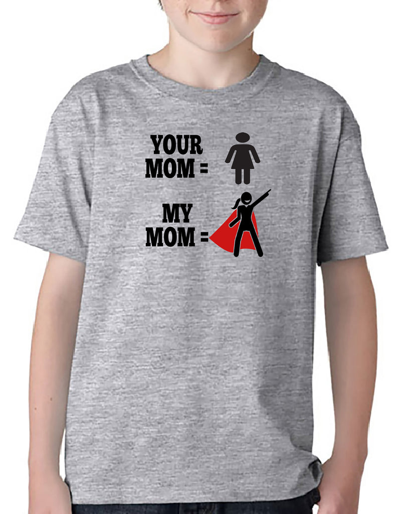 Your Mom - My Mom Youth T-Shirt or Hoodie