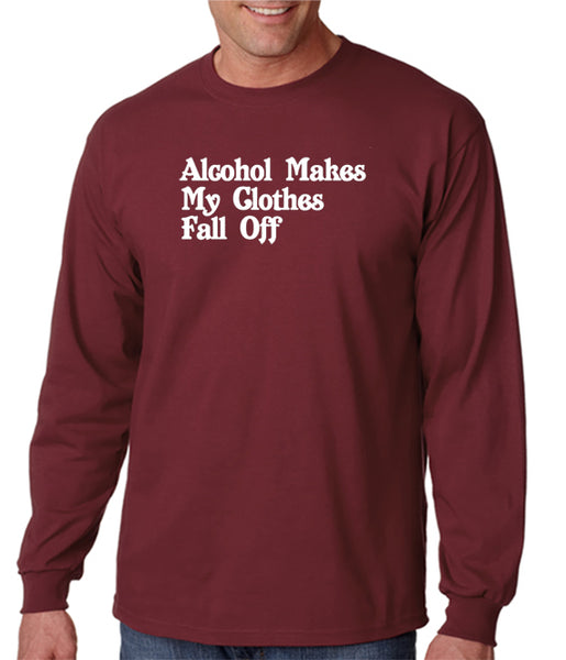 Alcohol Makes My Clothes Fall Off T-shirt