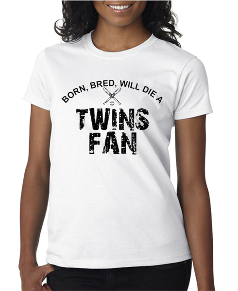 Born Bred Will Die a Twins Fan T-shirt