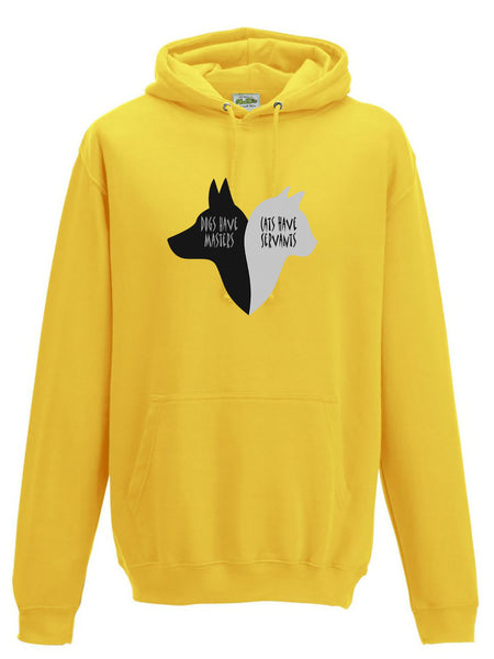 Dogs have Masters - Cats have Servants Funny Warm Hoodie