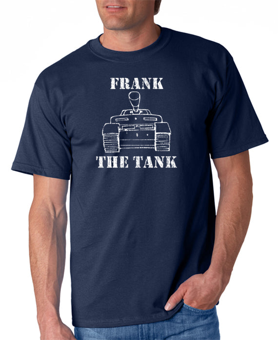 Frank the Tank T-Shirt Old School Inspired