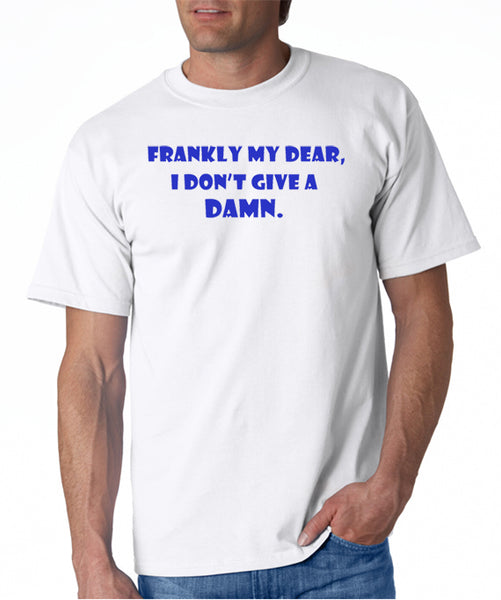 Frankly My Dear T-Shirt Gone With The Wind