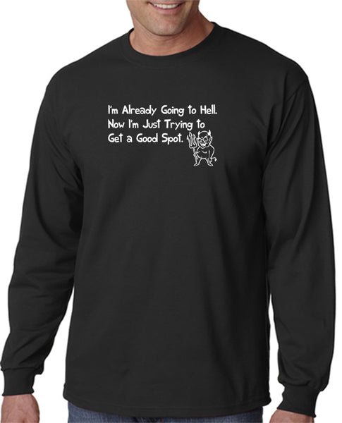 I'm Already Going to Hell T-shirt