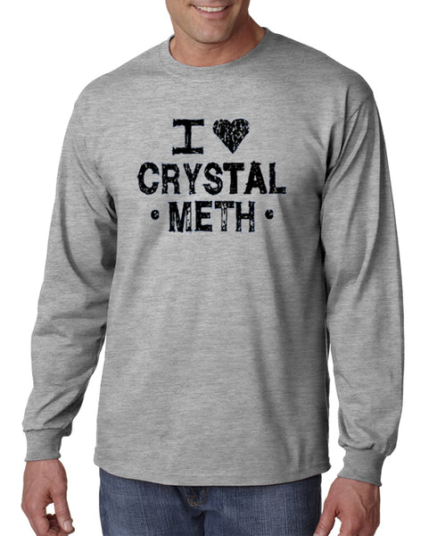 I Love Crystal Meth T-shirt