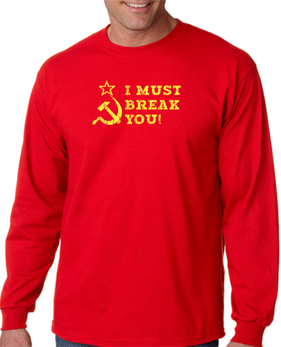 I Must Break You T-shirt Inspired by Rocky IV