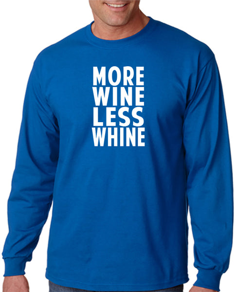 More Wine Less Whine T-Shirt