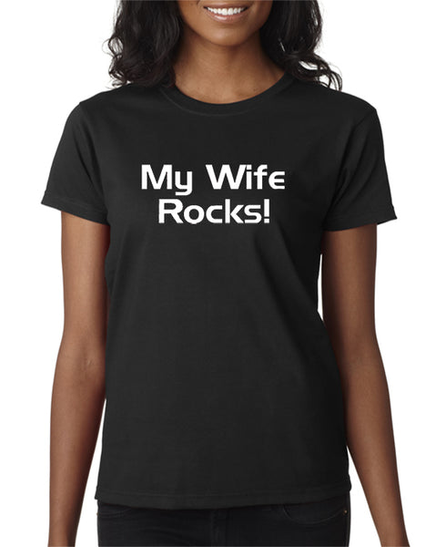 My Wife Rocks T-shirt