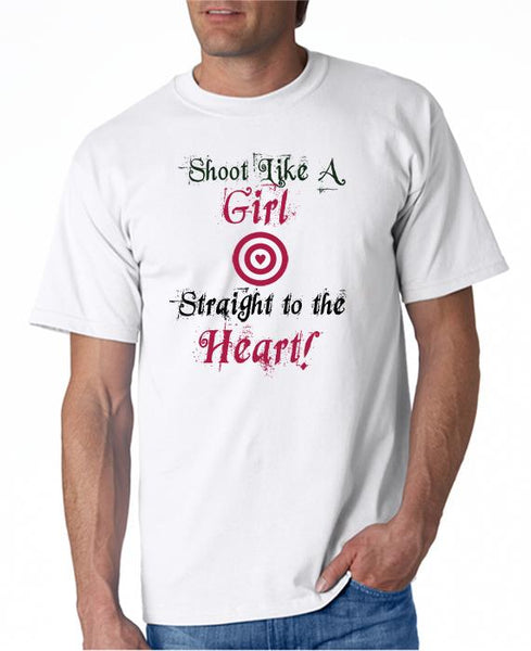 Shoot Like a Girl - Straight to the Heart T-Shirt