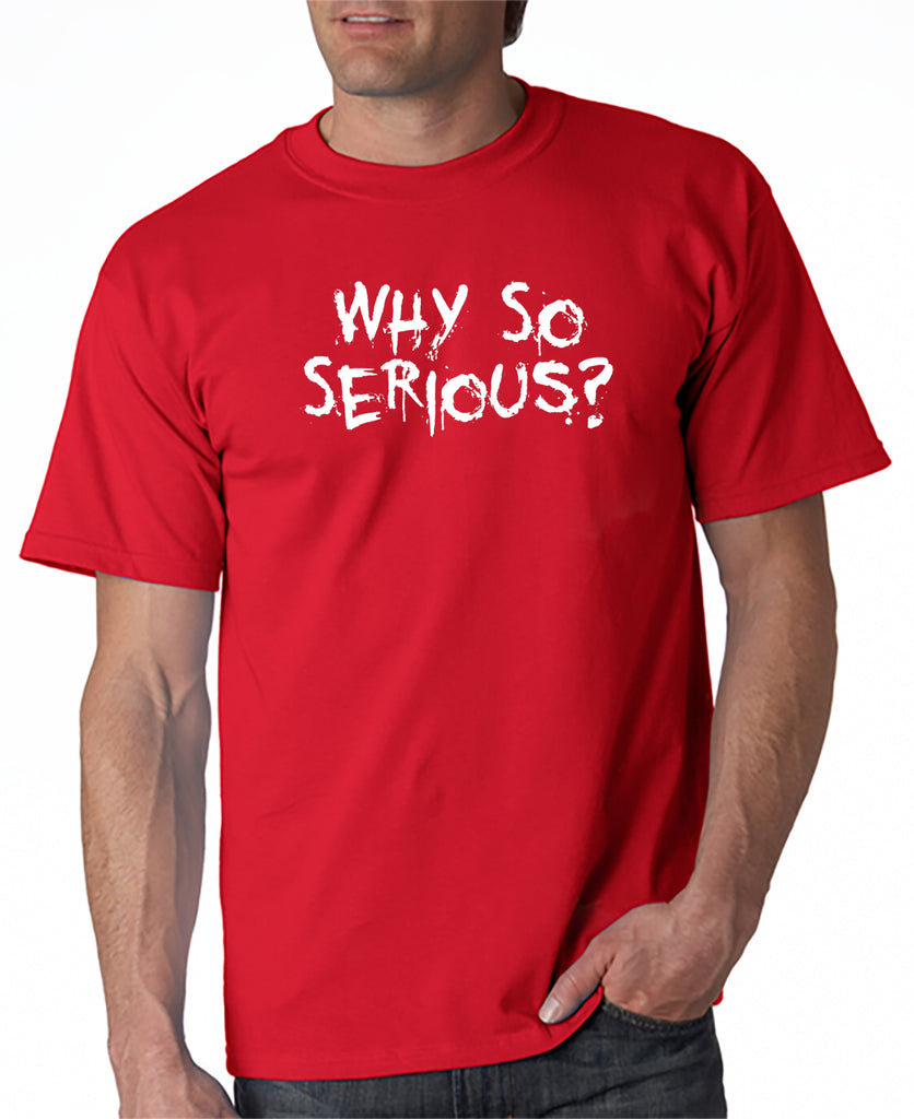 SALE | Why So Serious? T-shirt the Joker