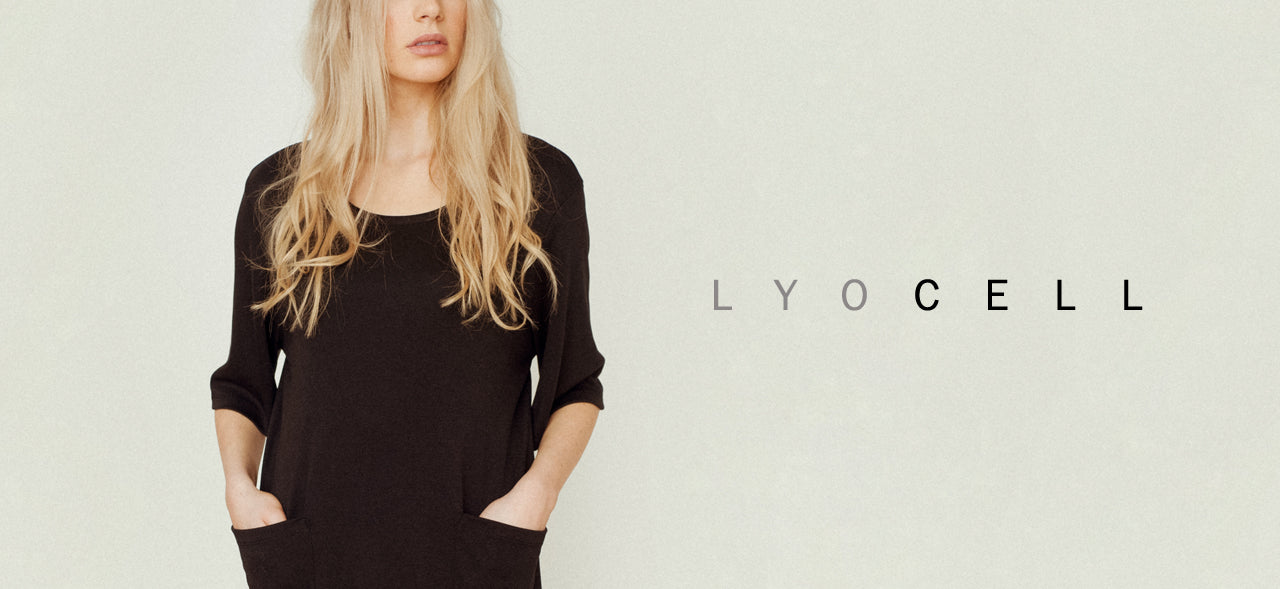 Why we love Lyocell | Our newest eco fabric