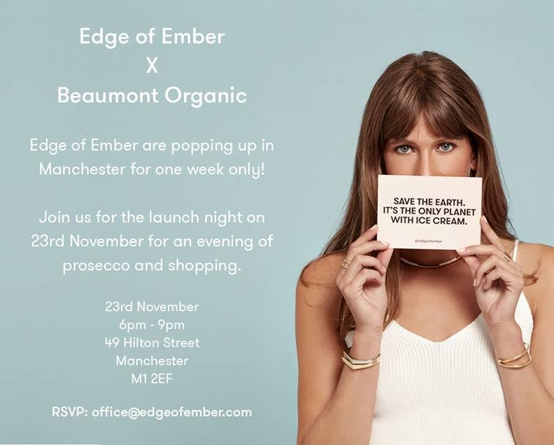 Edge of Ember x Beaumont Organic pop up